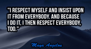 A Man's Respect Quotes