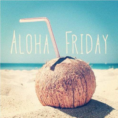 Aloha Friday Quote