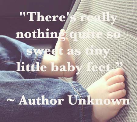 Baby Quotes Feet