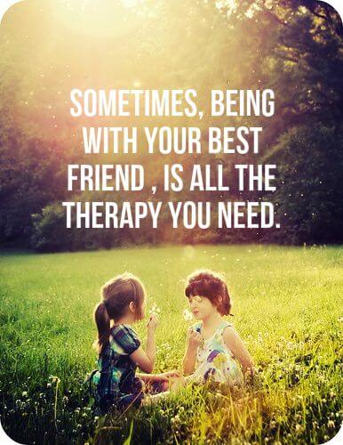 Best Friend Quotes Therapy