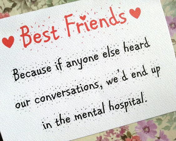 Best Friends Quote Hospital