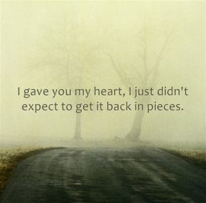 Broken Heart Quotes Gave You