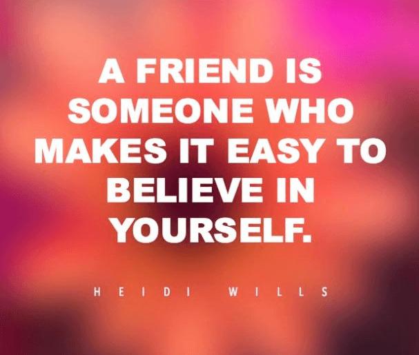 Friend Believe Quote