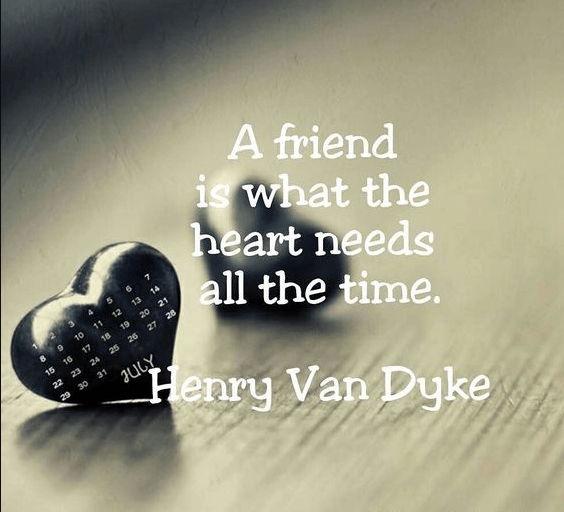 Friend Quote Heart Needs