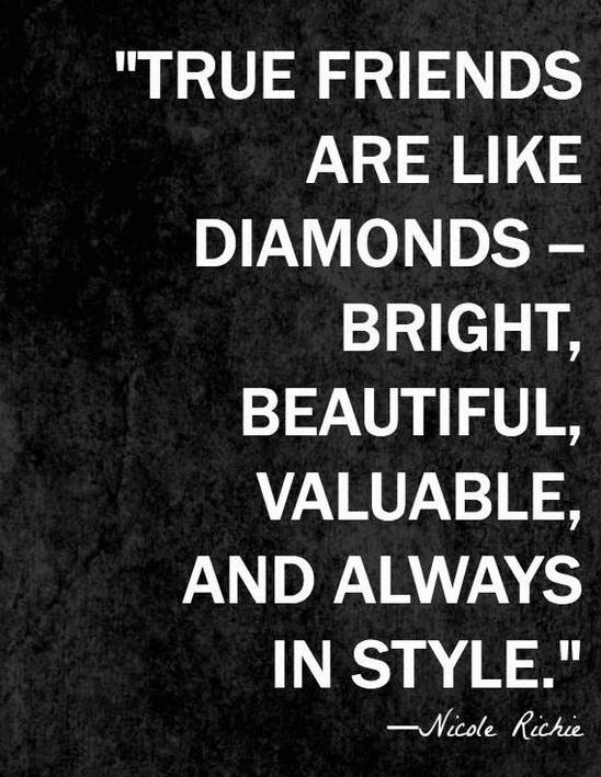 Friend Quote True Diamonds