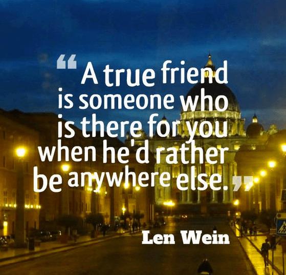 Friend Quote True Friend There