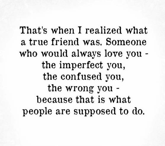Friend Quote True Realize