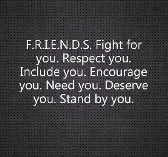 Friends Quote Encourage Deserve