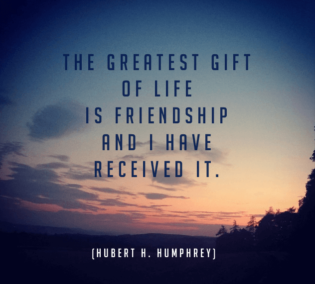 Friendship Quote Great Gift