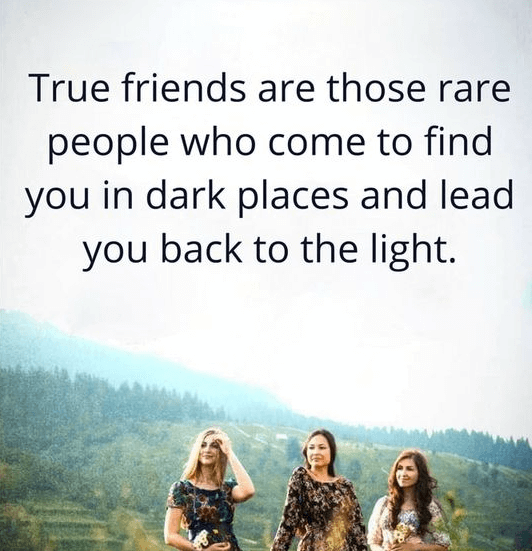 Friendship Quotes Dark Places Light