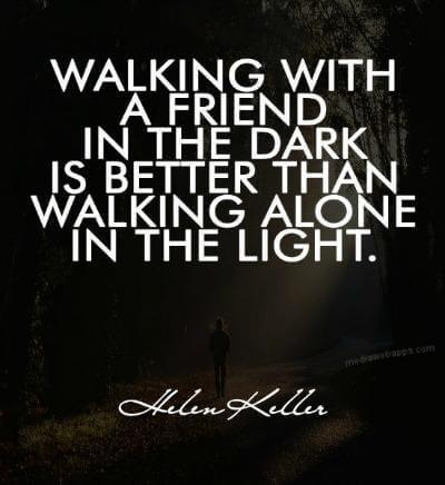 Friendship Quotes Walk