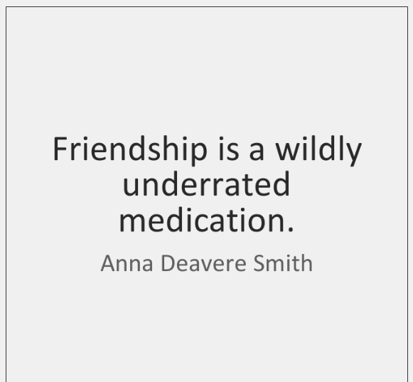 Friendship Underrated Quote