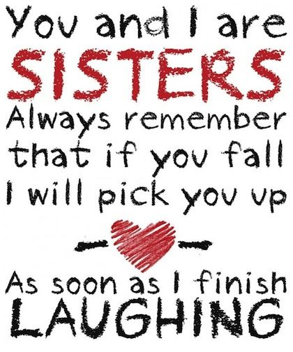 Funny Sister Quote
