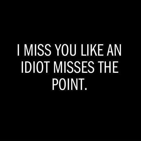 Missing Much Quote