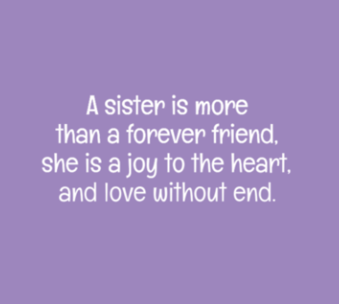 Sister More Friend