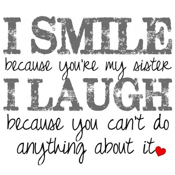 Sister Quote Smile