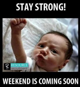 Weekend Coming Quote