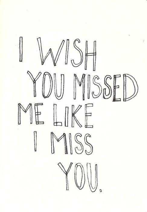 Wishyoumissed