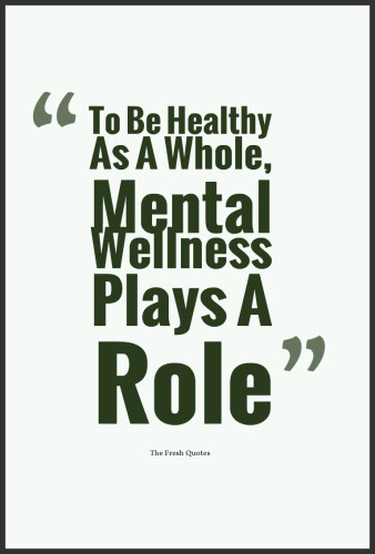 To Be Healthy As A Whole Mental Wellness Plays A Role 338x500