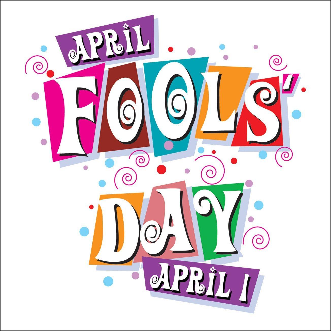 April Fool Day 2019