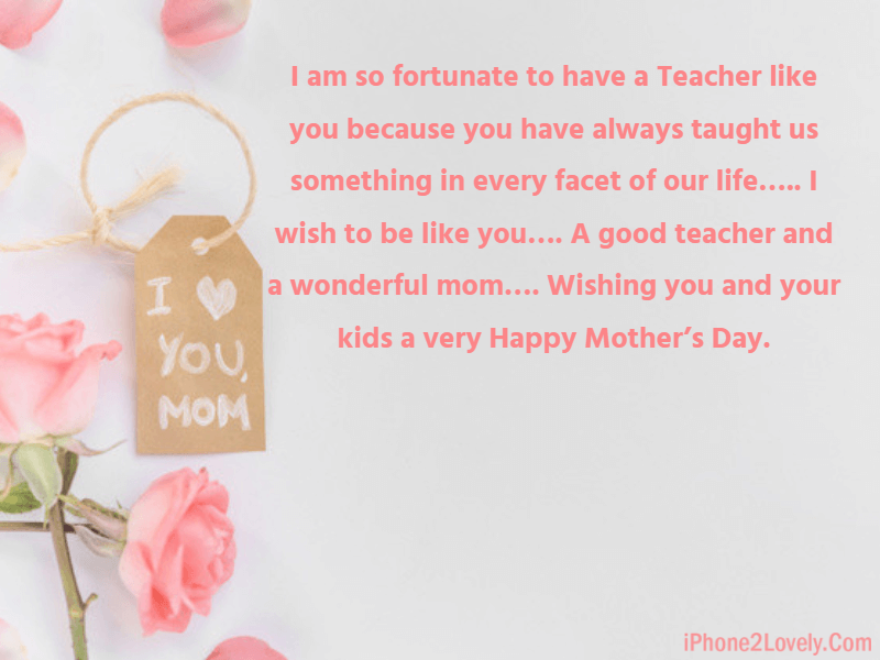 Cute Mom Day Wishes Quotes For Madam Sir Teacher