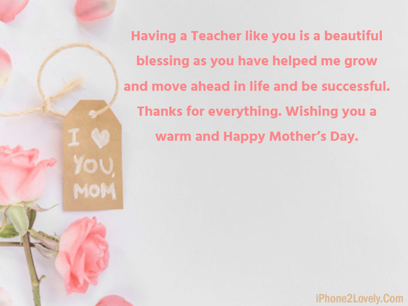 Happy Mothers Day Wishes For Teachers