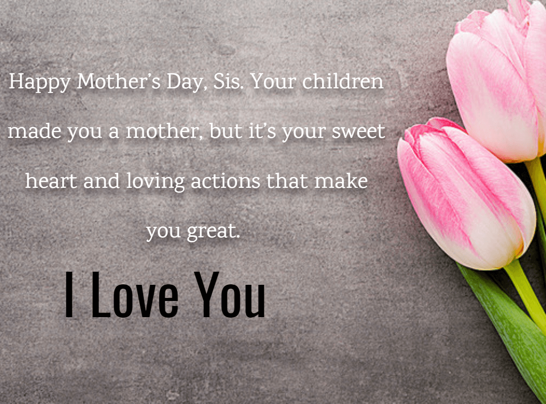 Happy Mothers Day Messages For Sister
