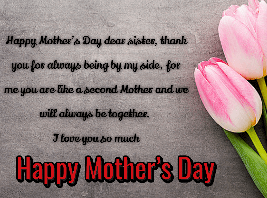 Happy Mothers Day Wishes From Sister