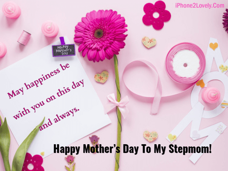 Loving Stepmother Mothers Day Quotes