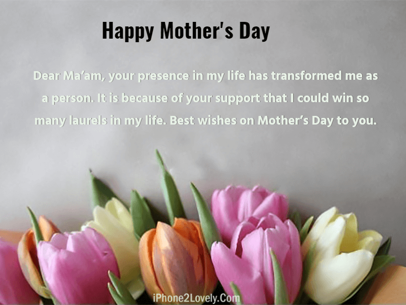 Mothers Day Wishes Messages For Teachers