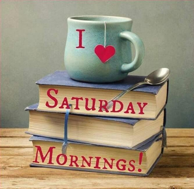 Best 54 Saturday Quotes and Sayings with Images