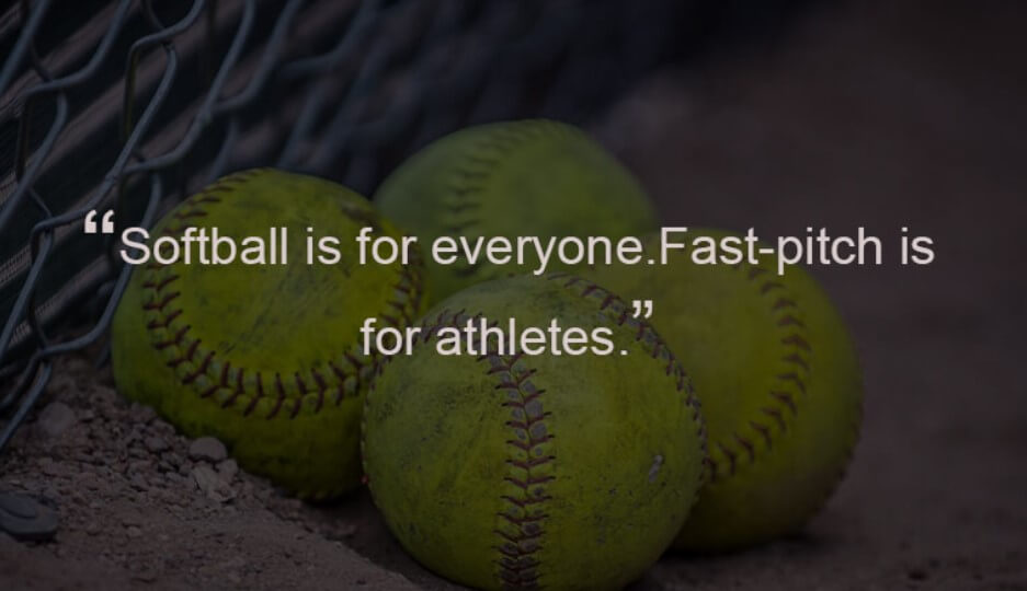 Softball Quotes By Famous Players