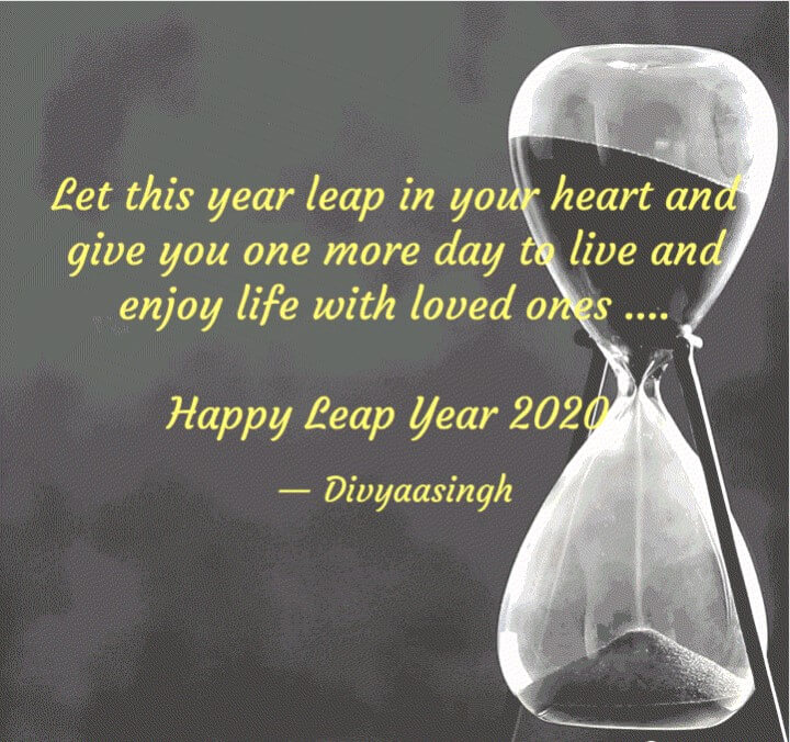 Best 50 Leap Year Quotes And Sayings 2020